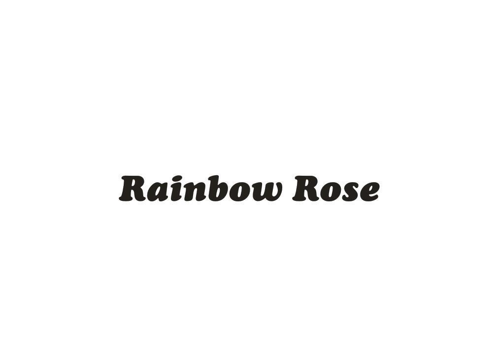龙泉市商标转让-41类教育文娱-RAINBOW ROSE
